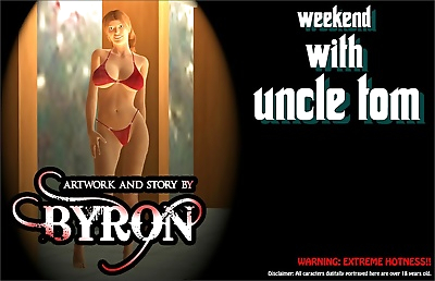 Byron- Weekend with Uncle Tom