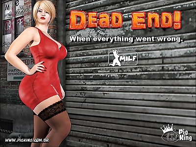 PigKing- Dead End – When..