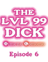 The Lvl 99 Dick - part 2
